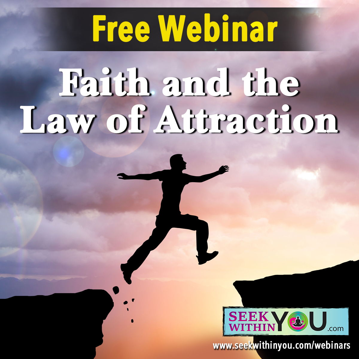 Faith and the Law of Attraction Webinar