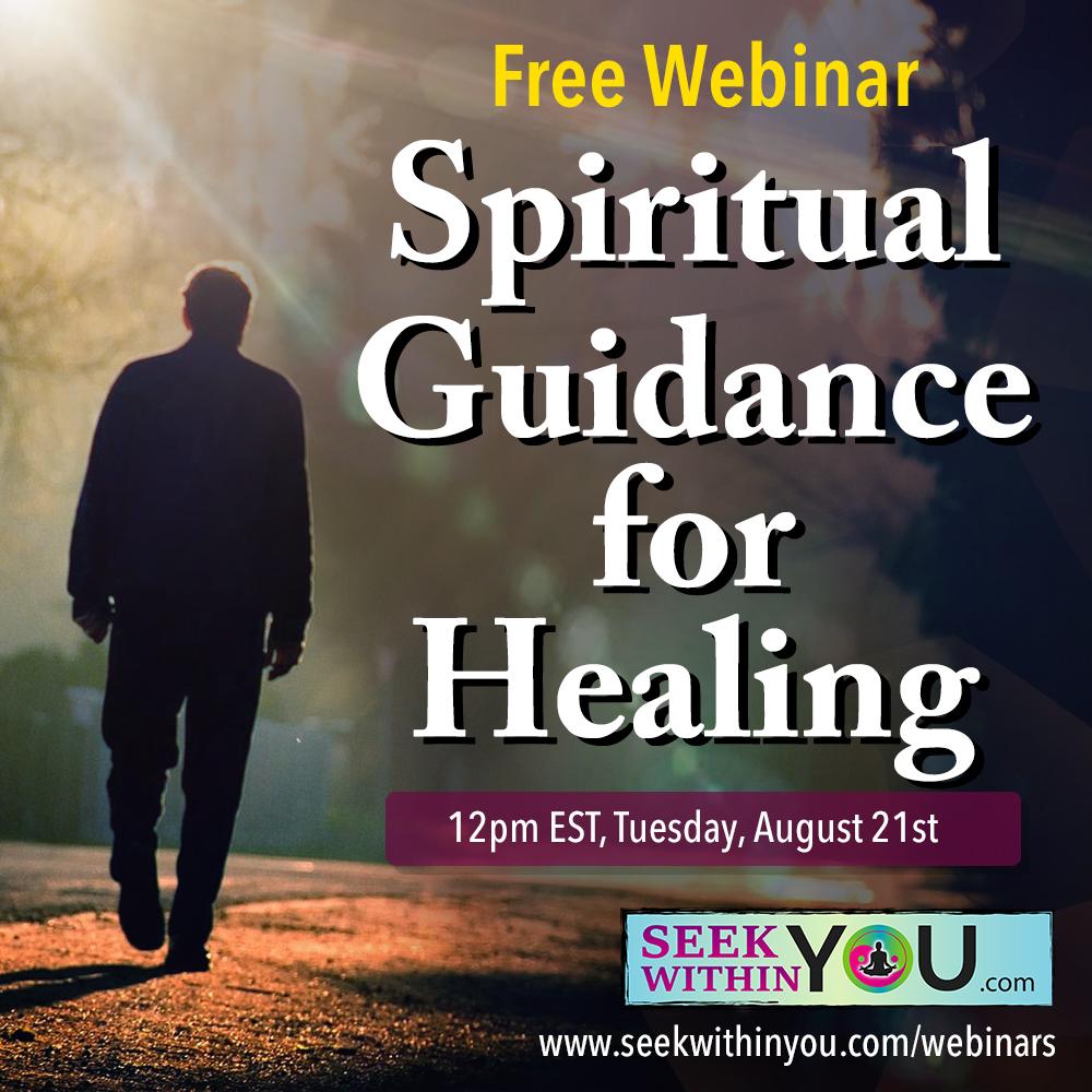 Spiritual Guidance for Healing Webinar