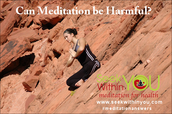 Can Meditation be Harmful