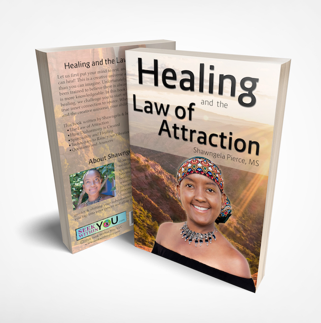 Healing and the Law of Attraction