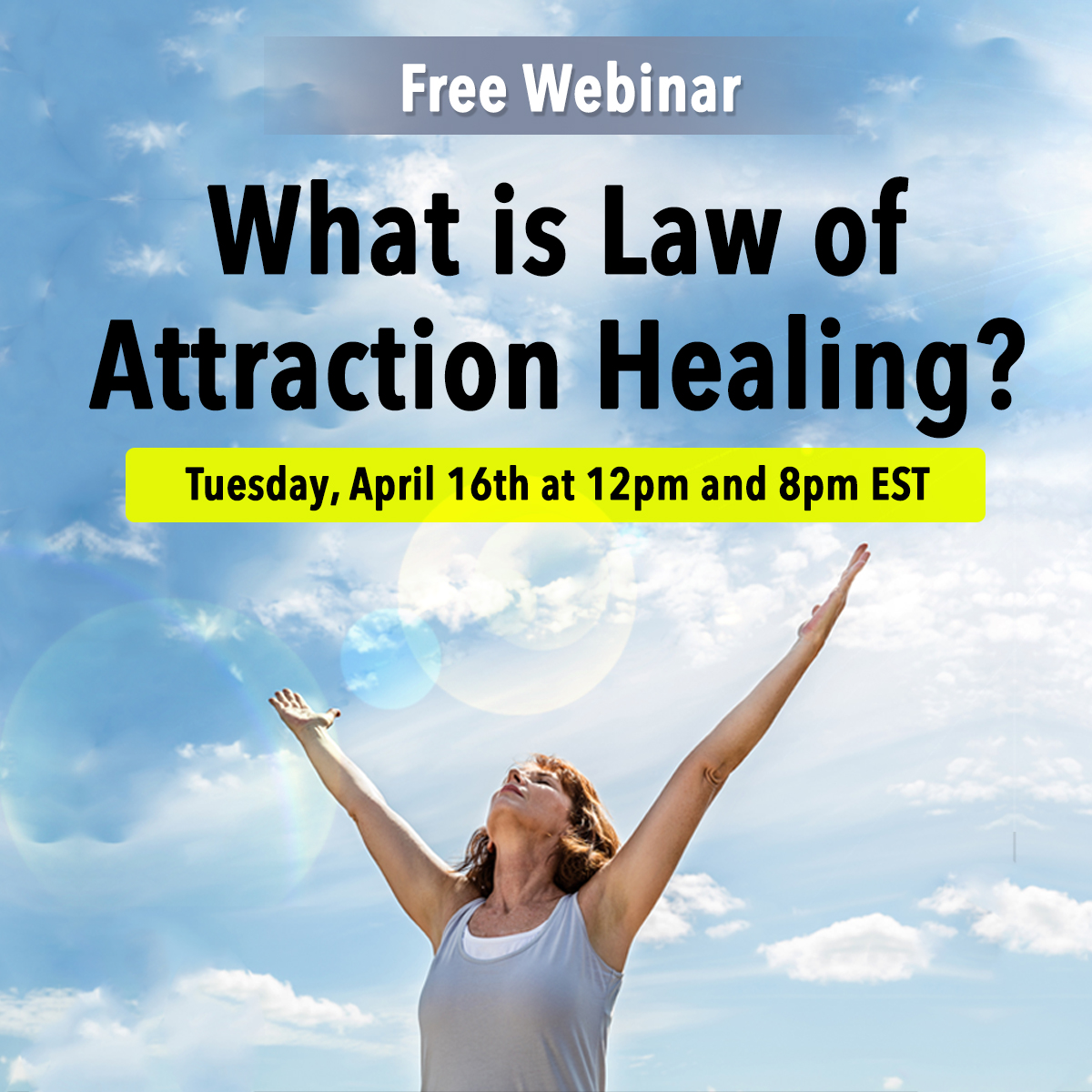 What is Law of Attraction Healing Webinar