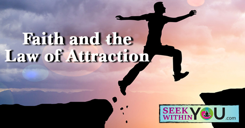 Faith and the Law of Attraction