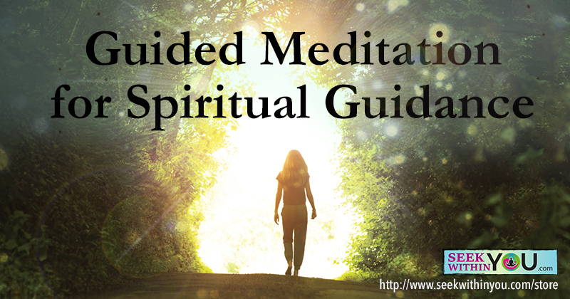 Guided Meditation for Spiritual Guidance