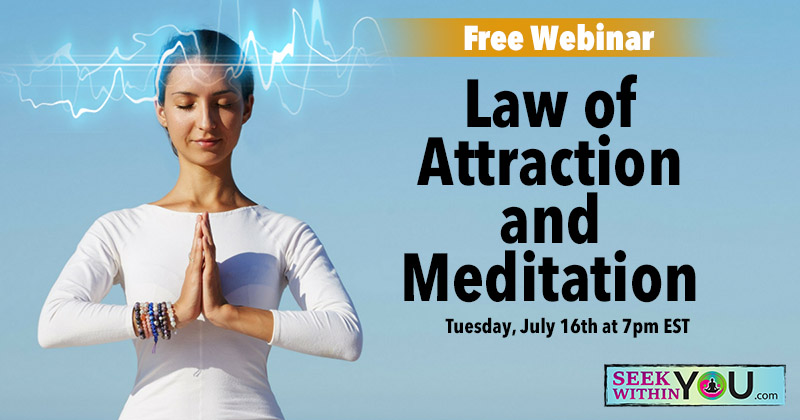 Webinar - Law of Attraction and Meditation