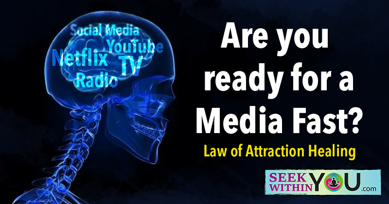 A Media Fast for Health - Law of Attraction Healing