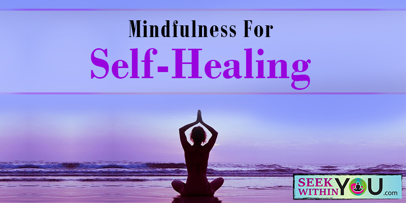 Mindfulness-for-Self-Healing800x400 Law of Attraction Blog - Page 2