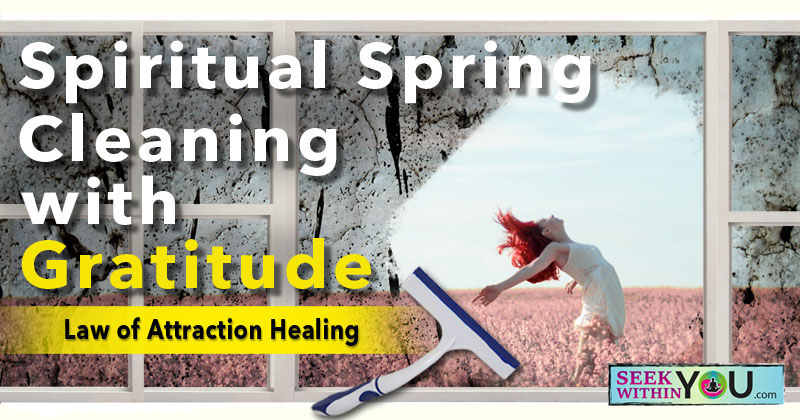 Spiritual Spring Cleaning with Gratitude