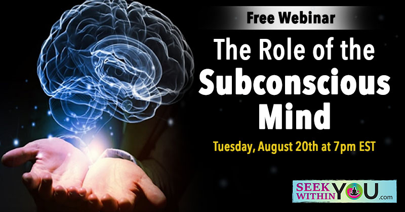 Webinar - The Role of the Subconscious Mind
