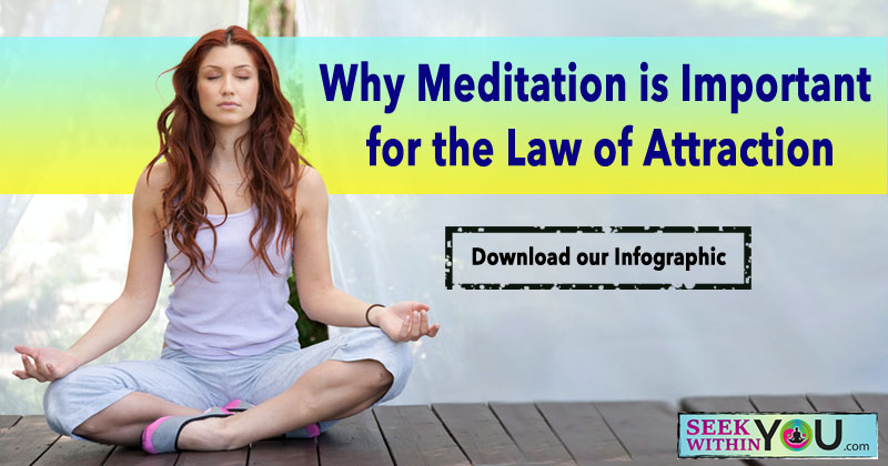 Why meditation is important for law of attraction