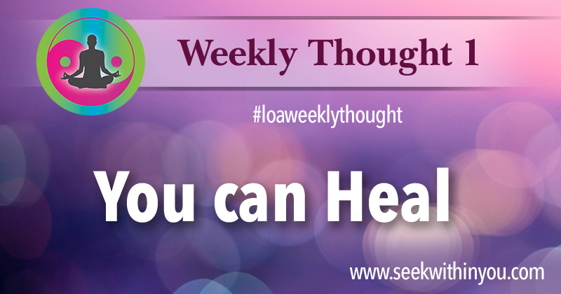 Law of Attraction Weekly Thought 1