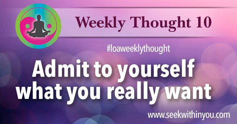 Law of Attraction Weekly Thought 10