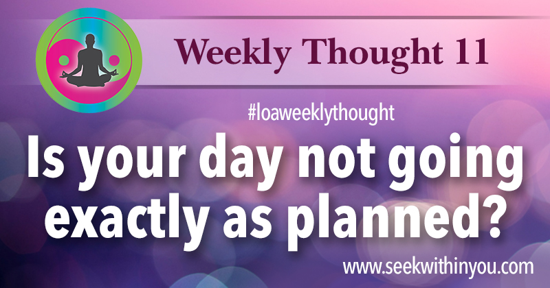 Law of Attraction Weekly Thought 11