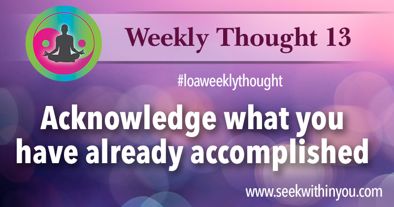 Law of Attraction Weekly Thought 13
