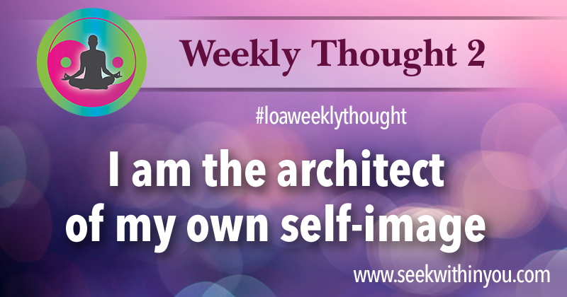 Law of Attraction Weekly Thought 2