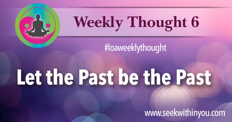 Law of Attraction Weekly Thought 6
