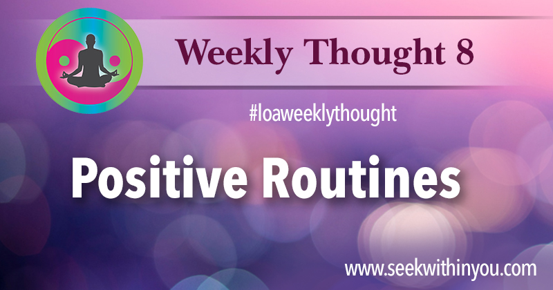 Law of Attraction Weekly Thought 8
