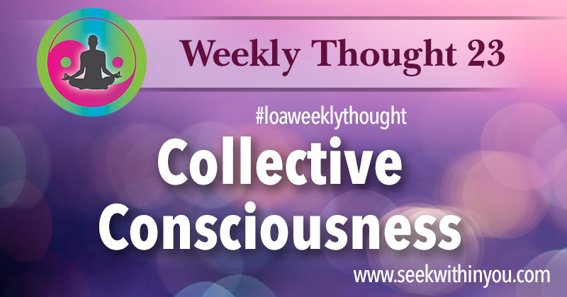 Law of Attraction Weekly Thought 23