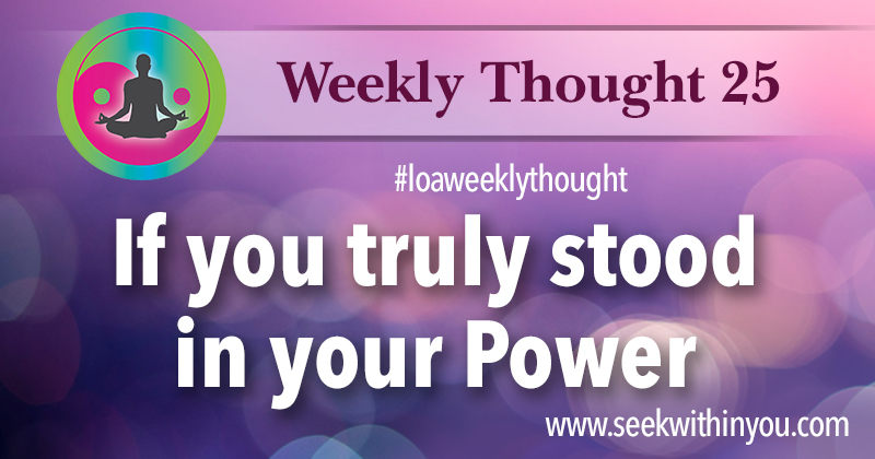 Law of Attraction Weekly Thought 25