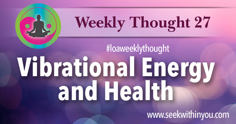 Law of Attraction Weekly Thought 27