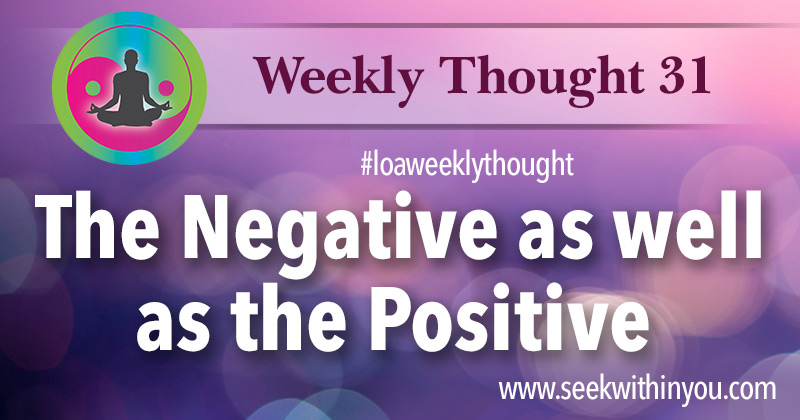 Law of Attraction Weekly Thought 31