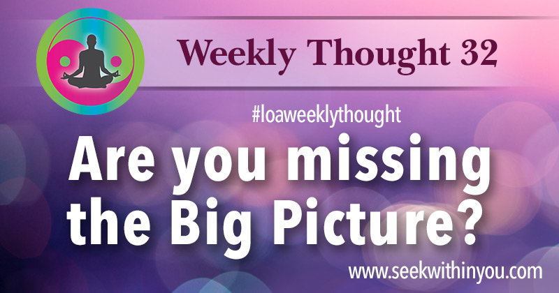 Law of Attraction Weekly Thought 32