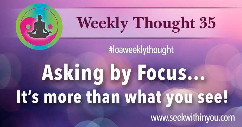 Law of Attraction Weekly Thought 35