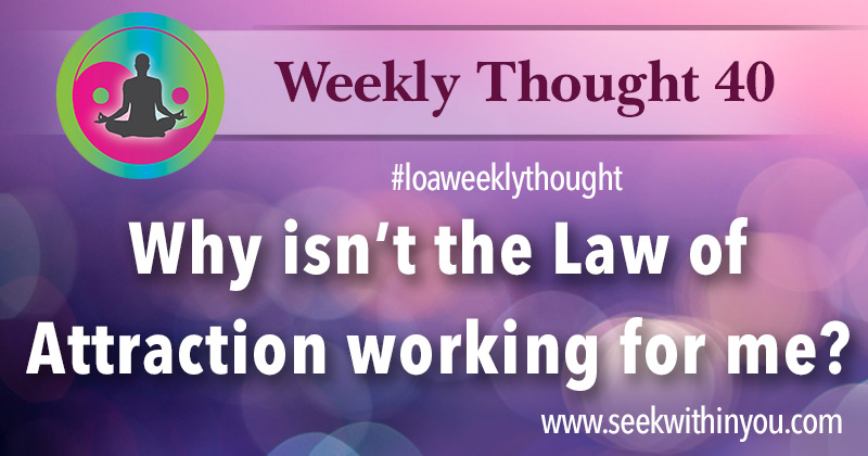Law of Attraction Weekly Thought 40