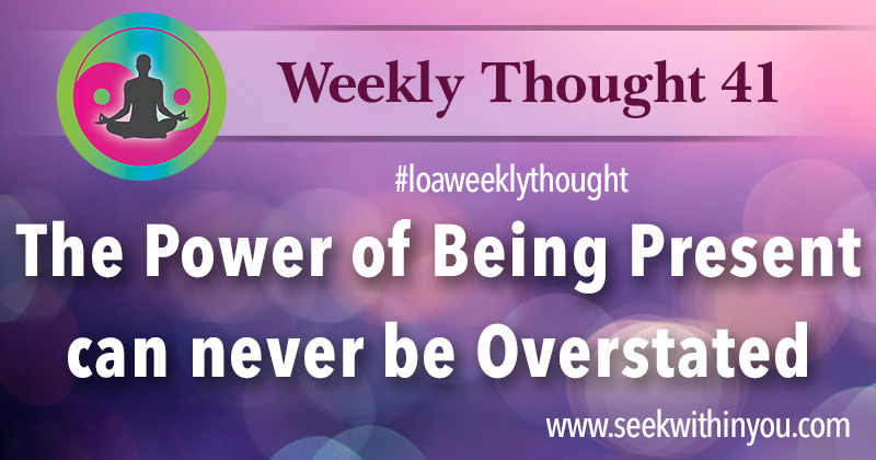 Law of Attraction Weekly Thought 41