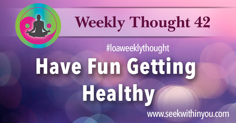 Law of Attraction Weekly Thought 42