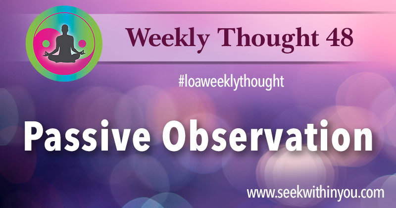 Law of Attraction Weekly Thought 48