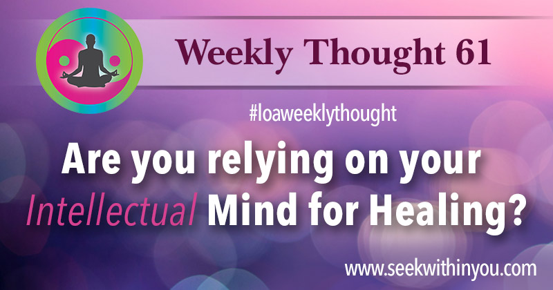 Law of Attraction Weekly Thought 61