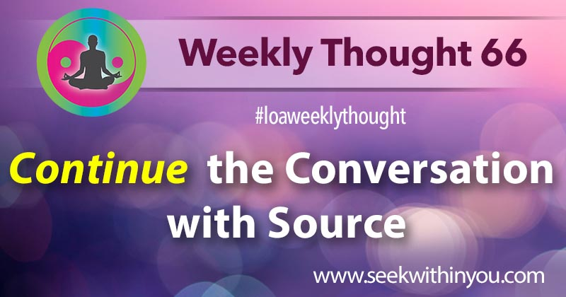 Law of Attraction Weekly Thought 66