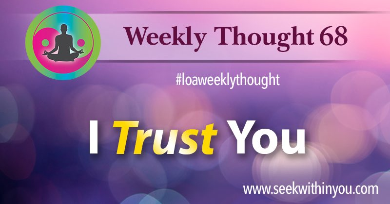 Law of Attraction Weekly Thought 68