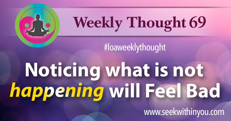 Law of Attraction Weekly Thought 69