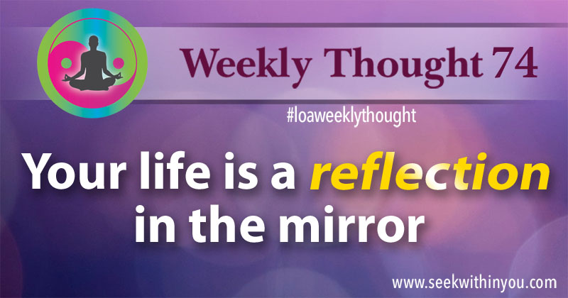 Law of Attraction Weekly Thought 74