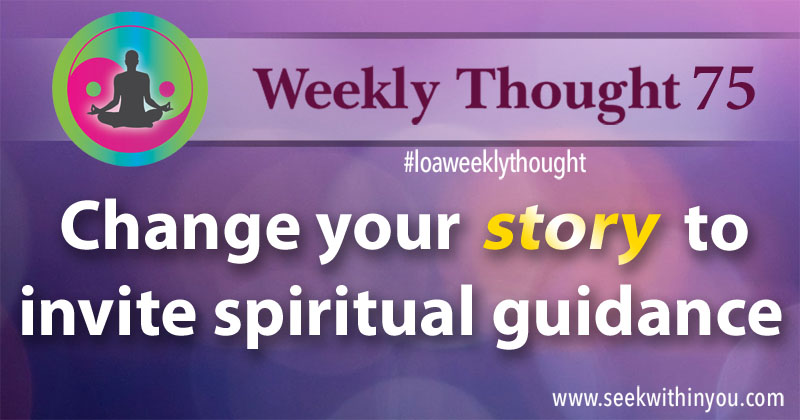 Law of Attraction Weekly Thought 75