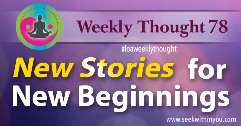 Law of Attraction Weekly Thought 78