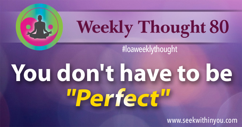 Law of Attraction Weekly Thought 80