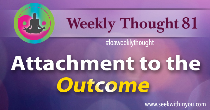 Law of Attraction Weekly Thought 81