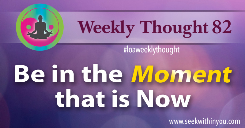 Law of Attraction Weekly Thought 82