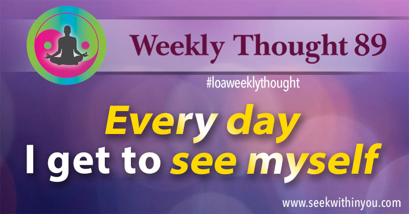 Law of Attraction Weekly Thought 89