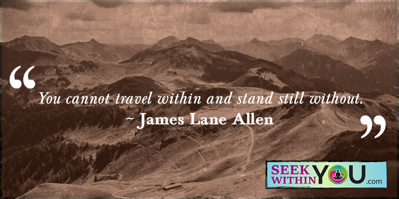 you-cannot-travel-within-and-stand-still-without Tag for Quotes | Law of Attraction Blog