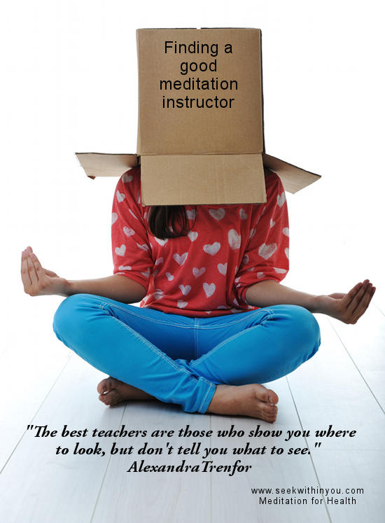 Finding a good meditation instructor