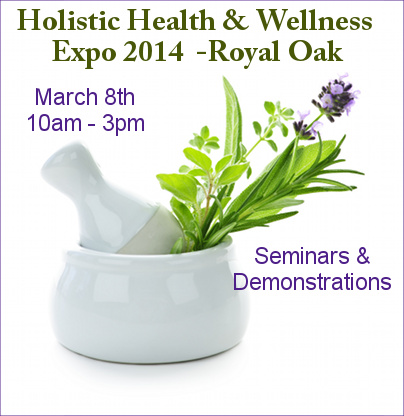 Holistic Health & Wellness Expo Royal Oak MI