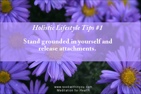Holistic Lifestyle Tips #1