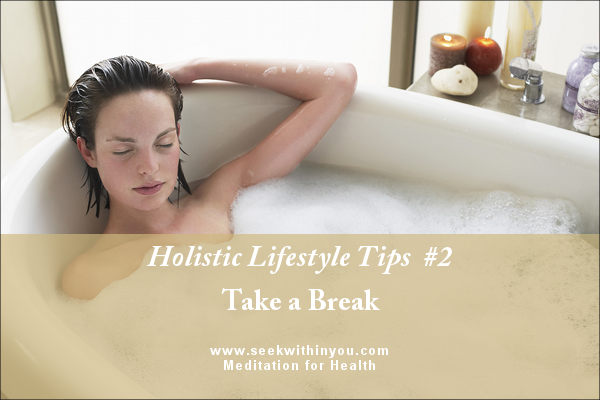 Holistic Lifestyle Tips #2