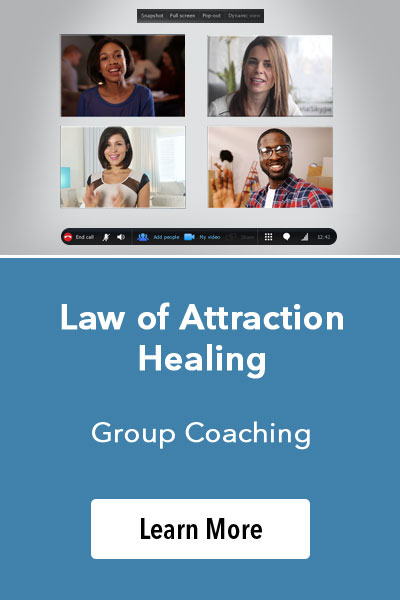 Law of Attraction healing Group Coaching