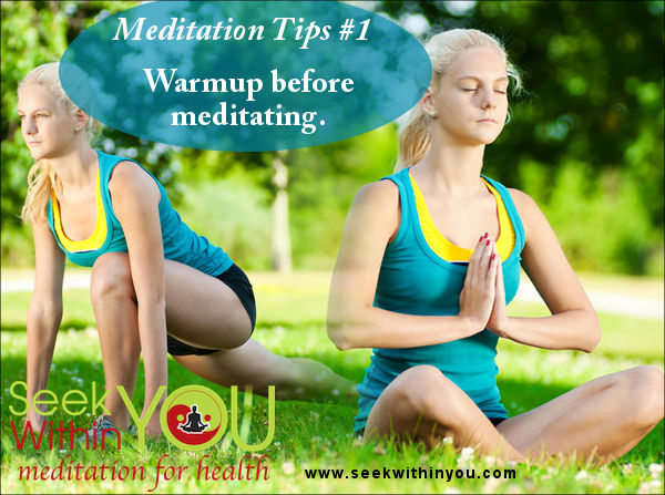 Meditation Tips - Warmup before Meditating